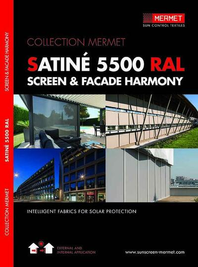 SATINE 5500 RAL - SCREEN & FACADE HARMONY